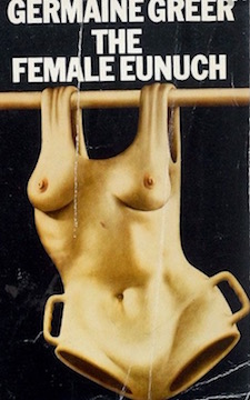 the-female-eunuch-by-germaine-greer